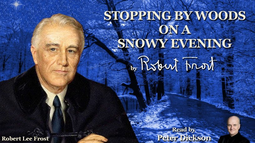 Stopping by Woods on a Snowy Evening, Robert Frost - Essay